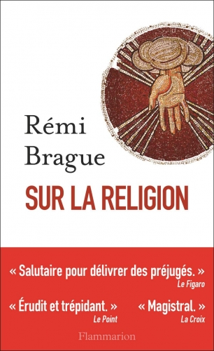rémi brague,dieu,jean-paul ii