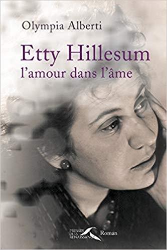 etty hillesum,l'âme,olympia alberti,auschwitz