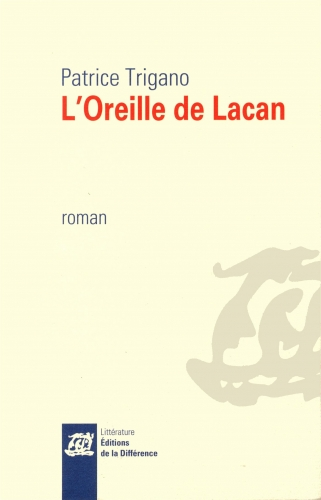 jacques lacan,patrice trigano